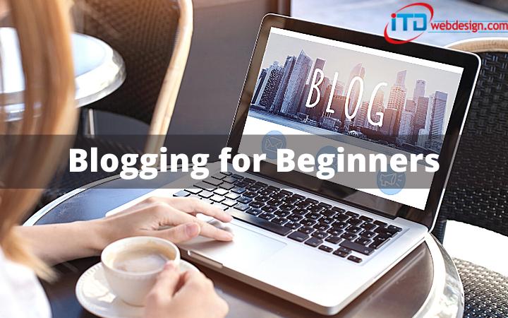 Best Practices For A Beginner In Blogging